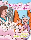 Libro de Nobis El Niño De Las Nubes/nobis, The Cloud Child