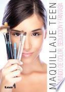 Libro de Maquillaje Teen. Un Mundo De Color, Seducción Y Fantasía.