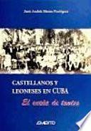 Libro de Castellanos Y Leoneses En Cuba