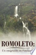 Libro de Romoleto: Un Emigrante En Venezuela
