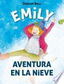 Libro de Aventura En La Nieve (emily 4)