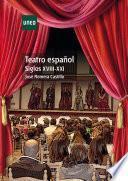 Libro de Teatro EspaÑol. Siglos Xviii Xxi