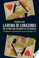 Libro de La Reina De Corazones. No Es Más Que Un Naipe De La Baraja