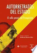 Libro de Autorretratos Del Estado. El Sello Postal Del Franquismo