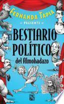 Libro de El Bestiario Político Del Almohadazo