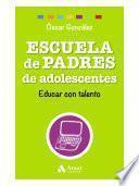 Libro de Escuela De Padres De Adolescentes