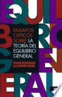 Libro de Ensayos Críticos Sobre La Teoría Del Equilibrio General