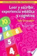 Libro de Leer Y Escribir, Experiencia EstÉtica Y Cognitiva: Leer Para Saber
