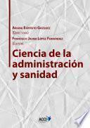 Libro de Ciencia De La Administración Y Sanidad