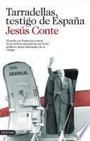 Libro de Tarradellas, Testigo De España