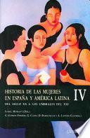 Libro de Historia De Las Mujeres En Espana Y America Latina / History Of Women In Spain And Latin America