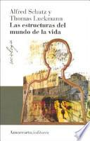 Libro de Las Estructuras Del Mundo De La Vida