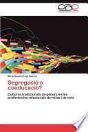 Libro de Segregació O Coeducació?
