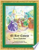 Libro de El Rey Conejo