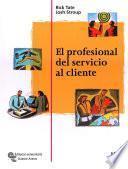 Libro de El Profesional Del Servicio Al Cliente