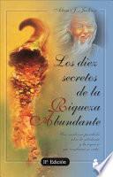 Libro de Los Diez Secretos De La Riqueza Abundante