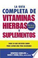 Libro de La Guia Completa De Vitaminas, Hierbas Y Suplementos