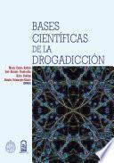 Libro de Bases Científicas De La Drogadicción