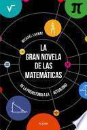 Libro de La Gran Novela De Las Matemáticas