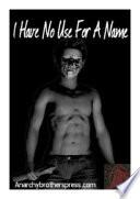 Libro de I Have No Use For A Name #2 Spanish Version