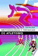 Libro de MetodologÍa Y TÉcnicas De Atletismo