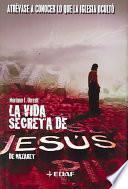 Libro de La Vida Secreta De Jesús De Nazaret