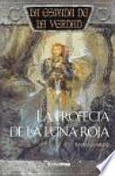 Libro de La Profecía De La Luna Roja