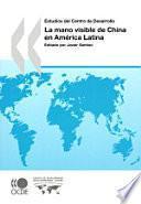 Libro de La Mano Visible De China En América Latina