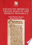 Libro de Essays On Medieval Translation In The Iberian Peninsula