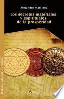 Libro de Los Secretos Materiales Y Espirituales De La Prosperidad
