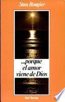 Libro de Porque El Amor Viene De Dios