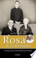 Libro de Rosa De Los Dos Mundos
