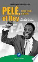 Libro de Pelé, Pero Sigo Siendo El Rey
