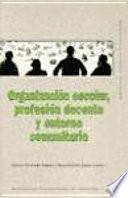 Libro de Organización Escolar, Profesión Docente Y Entorno Comunitario
