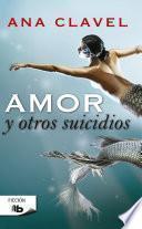 Libro de Amor Y Otros Suicidios