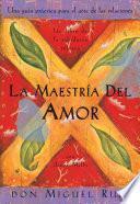 Libro de La Maestría Del Amor