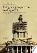 Libro de Fotografía Y Arquitectura En El Siglo Xix