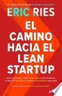 Libro de El Camino Hacia El Lean Startup