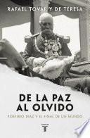 Libro de De La Paz Al Olvido