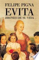 Libro de Evita. Jirones De Su Vida