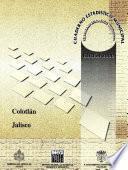 Libro de Colotlán Estado De Jalisco. Cuaderno Estadístico Municipal 2000