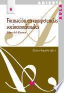 Libro de Formación En Competencias Socioemocionales: Libro Del Alumno