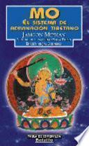 Libro de Mo. El Sistema De Adivinación Tibetano