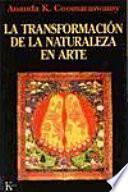 Libro de La Transformación De La Naturaleza En El Arte