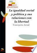 Libro de La Igualdad Social Y Política Y Sus Relaciones Con La Libertad (anotado)
