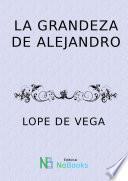 Libro de La Grandeza De Alejandro