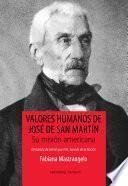 Libro de Valores Humanos De José De San Martín. Su Misión Americana