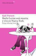 Libro de Sheila Levine Está Muerta Y Vive En Nueva York