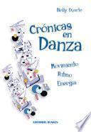 Libro de Crónicas En Danza. Movimiento, Ritmo, Energía
