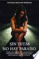 Libro de Sin Tetas No Hay Paraíso